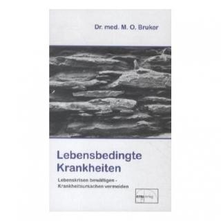 "Bruker, Max O. ""Lebensbedingte Krankheiten"""